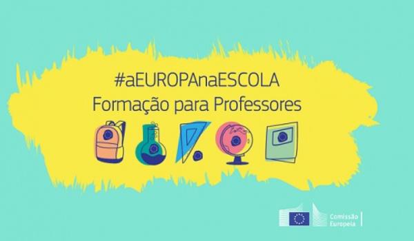 A Europa na Escola - Formação para Professores